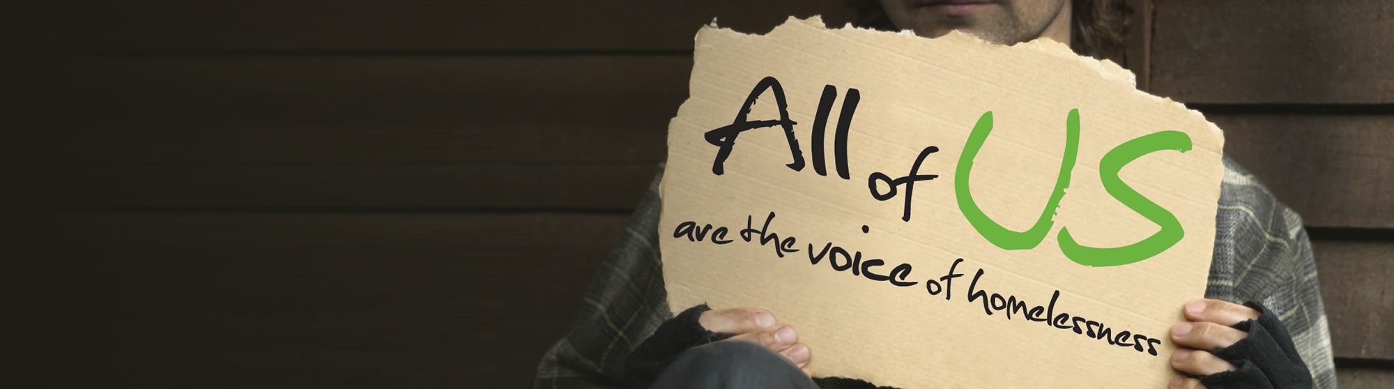 All of Us are the Voice of Homelessness